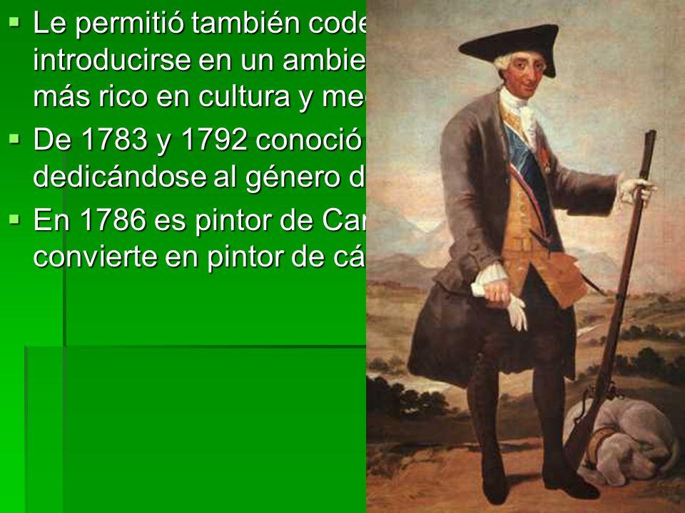Le permitió también codearse con la nobleza e introducirse en un ambiente social cada vez más rico en cultura y medios económicos.