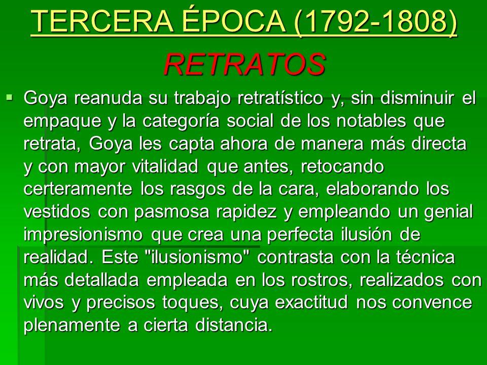 TERCERA ÉPOCA (1792-1808) RETRATOS