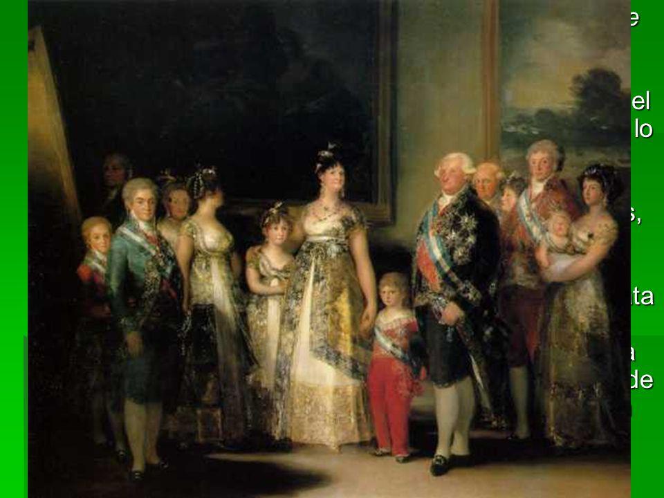 Destaca el gran cuadro de conjunto de La familia de Carlos IV (1800-1), documento histórico de incalculable valor.