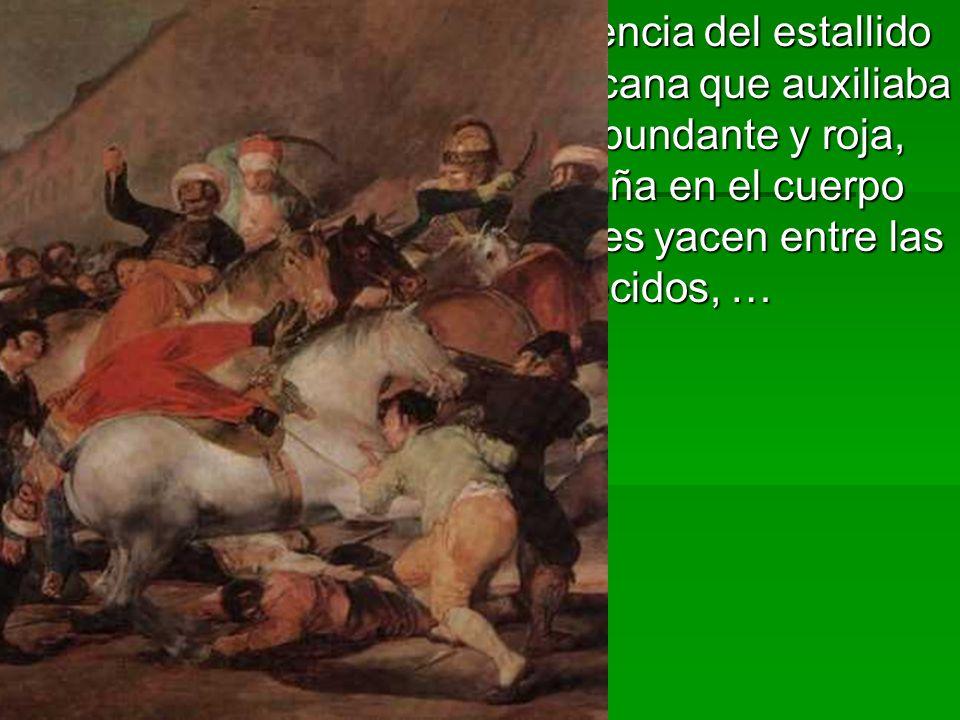 En La carga muestra la violencia del estallido popular ante la caballería africana que auxiliaba a Napoleón: la sangre fluye abundante y roja, los puñales se hunden con saña en el cuerpo de los enemigos, los cadáveres yacen entre las patas de los caballos enloquecidos, …