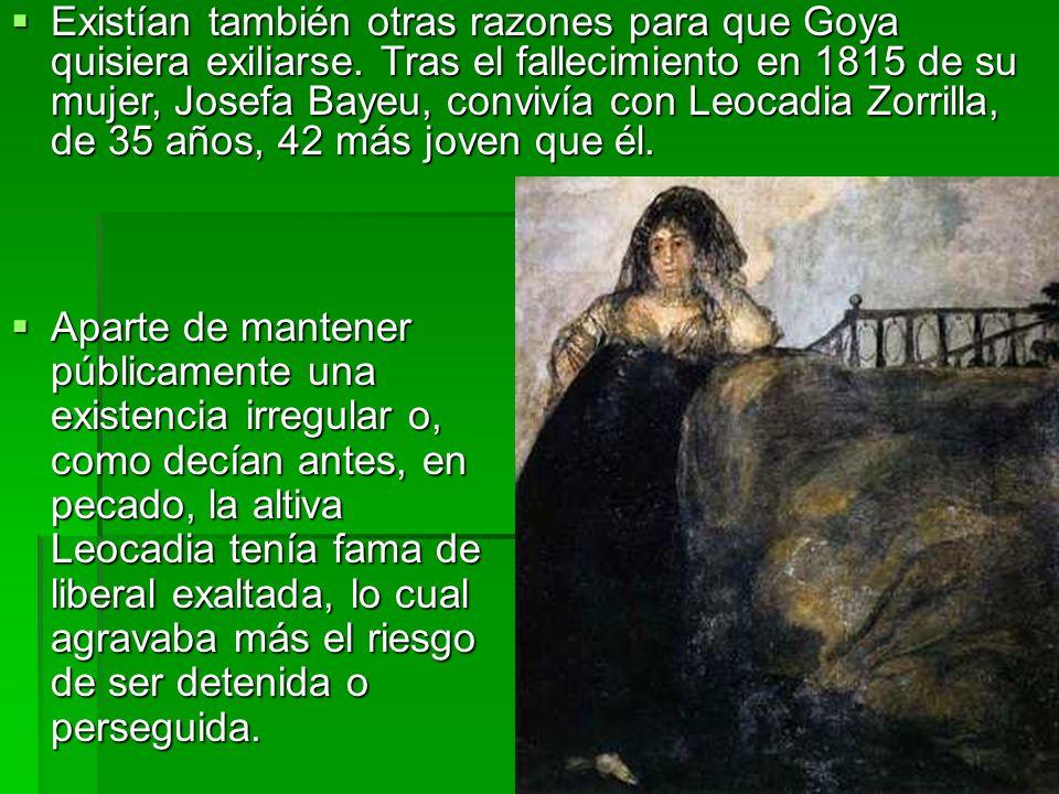 Existían también otras razones para que Goya quisiera exiliarse