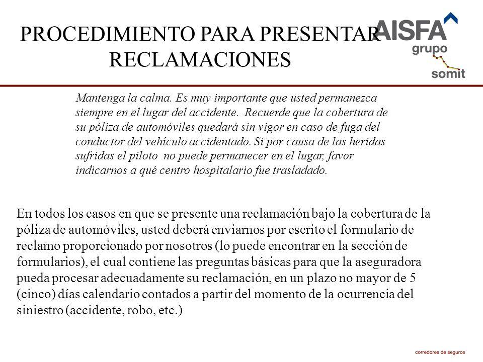PROCEDIMIENTO PARA PRESENTAR RECLAMACIONES