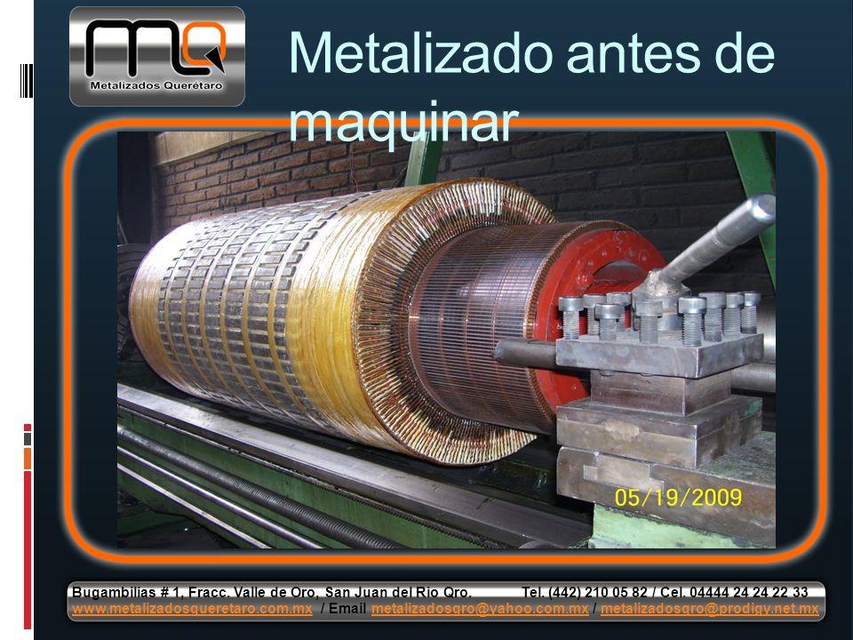Metalizado antes de maquinar