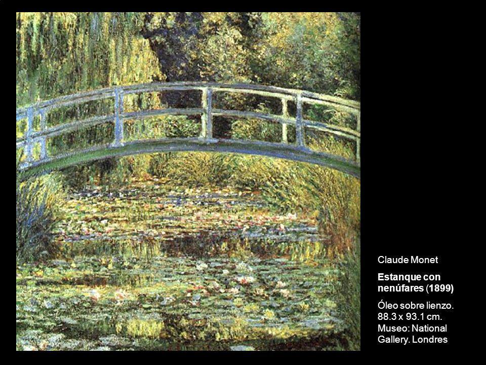 Claude MonetEstanque con nenúfares (1899) Óleo sobre lienzo.