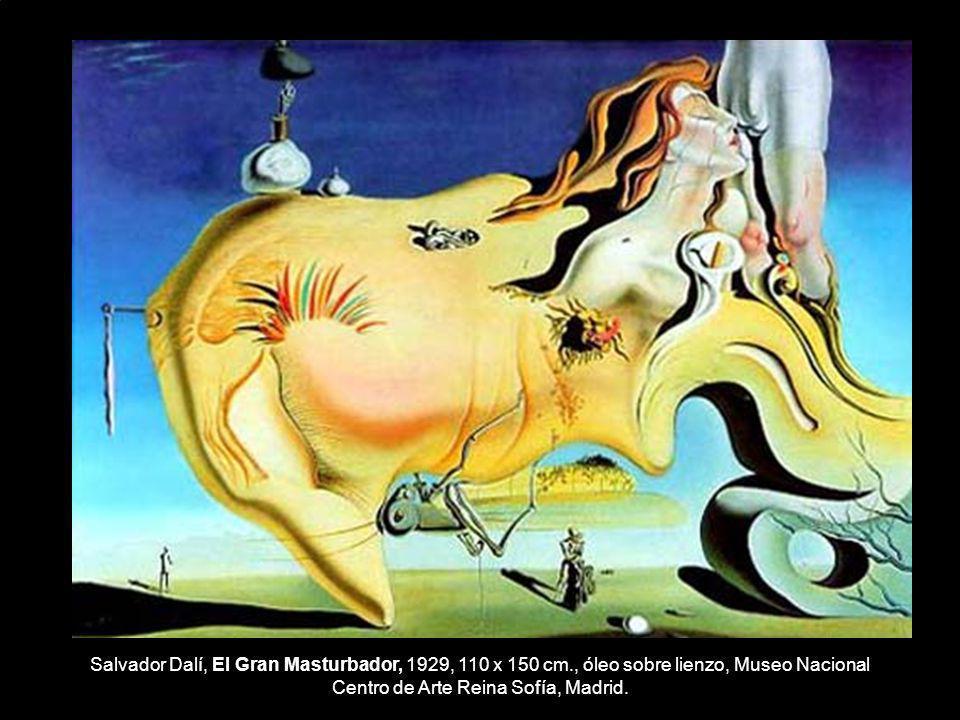 Salvador Dalí, El Gran Masturbador, 1929, 110 x 150 cm