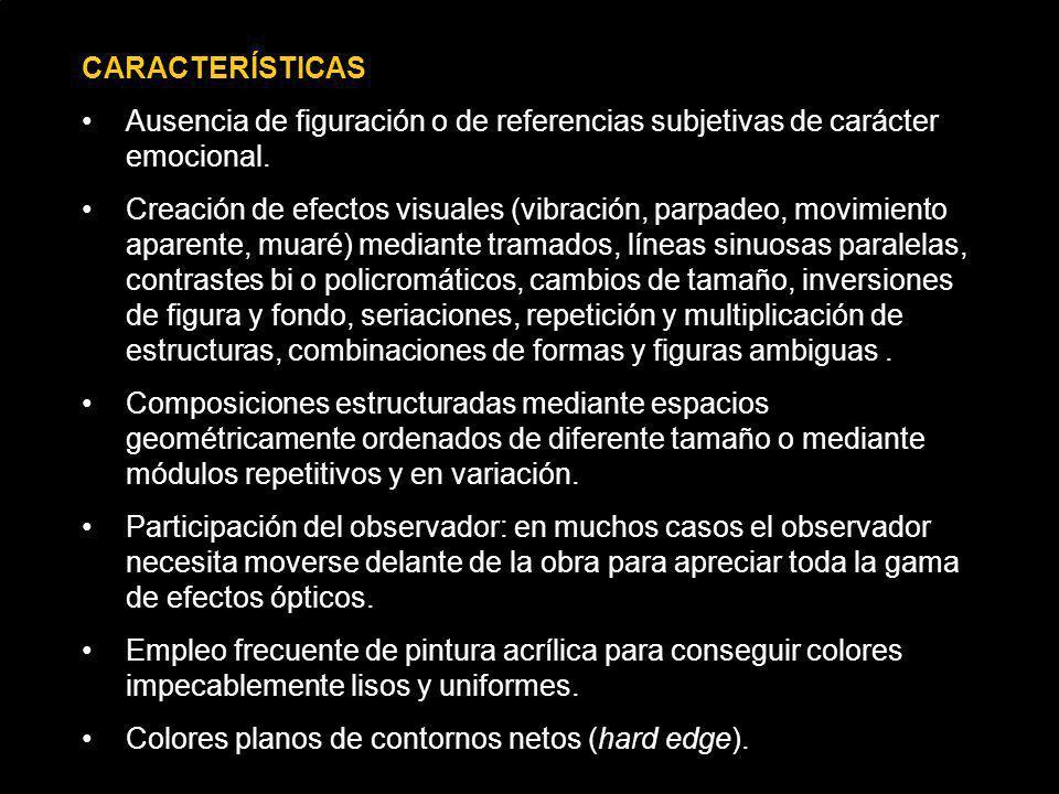 CARACTERÍSTICAS Ausencia de figuración o de referencias subjetivas de carácter emocional.