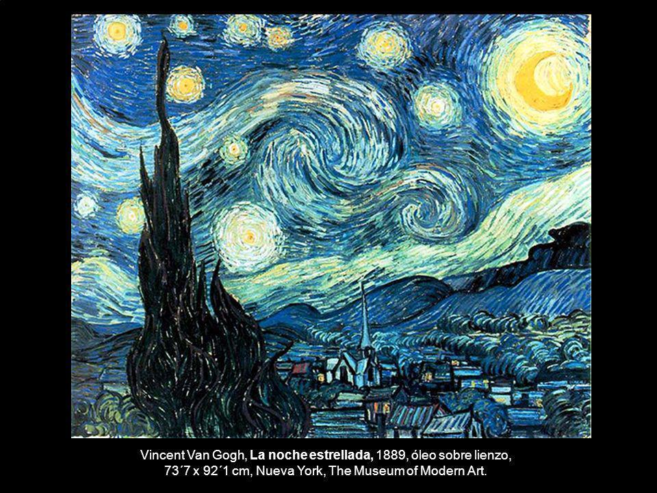 Vincent Van Gogh, La noche estrellada, 1889, óleo sobre lienzo,