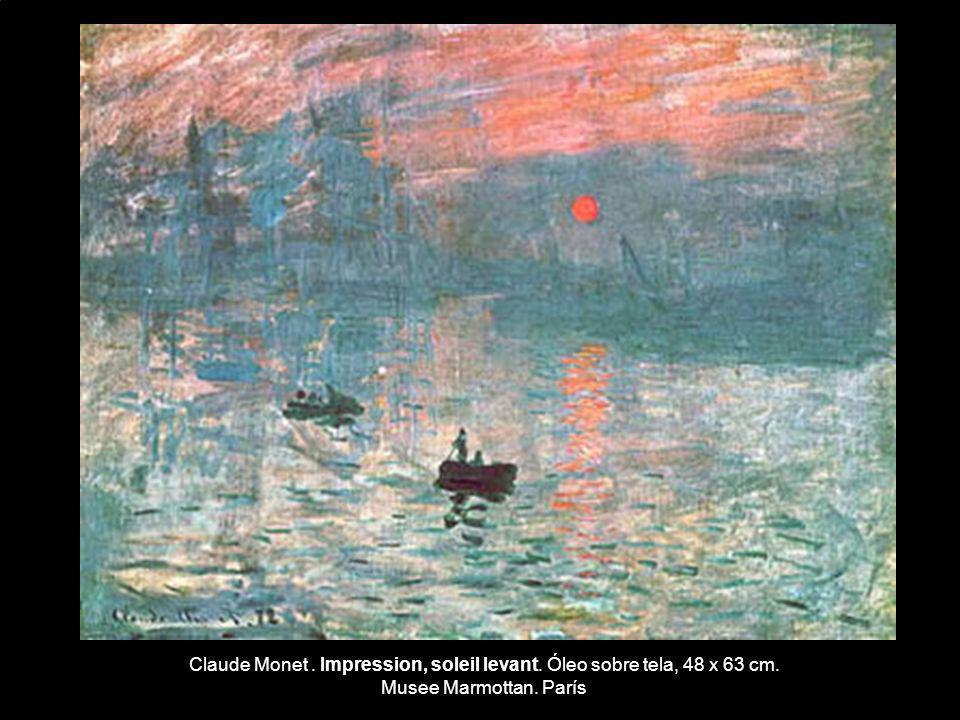 Claude Monet. Impression, soleil levant. Óleo sobre tela, 48 x 63 cm