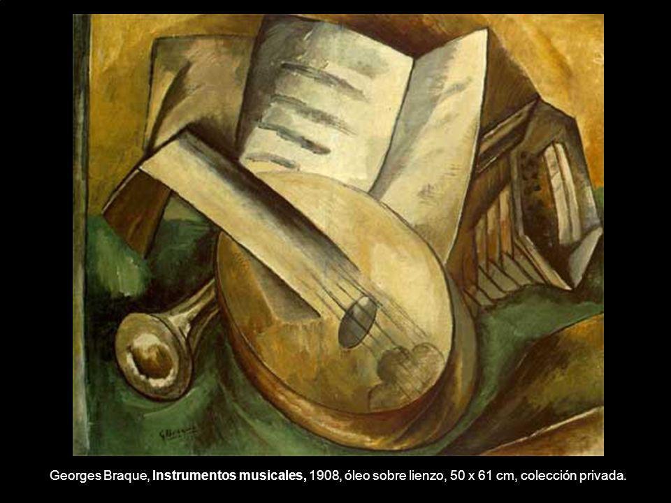 Georges Braque, Instrumentos musicales, 1908, óleo sobre lienzo, 50 x 61 cm, colección privada.
