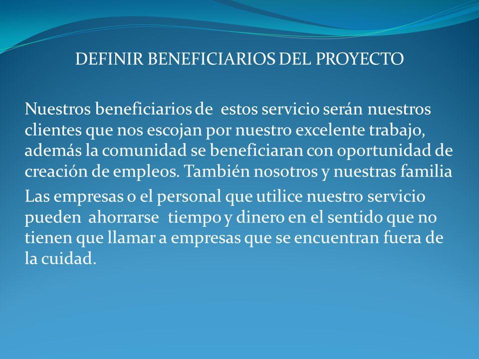 DEFINIR BENEFICIARIOS DEL PROYECTO