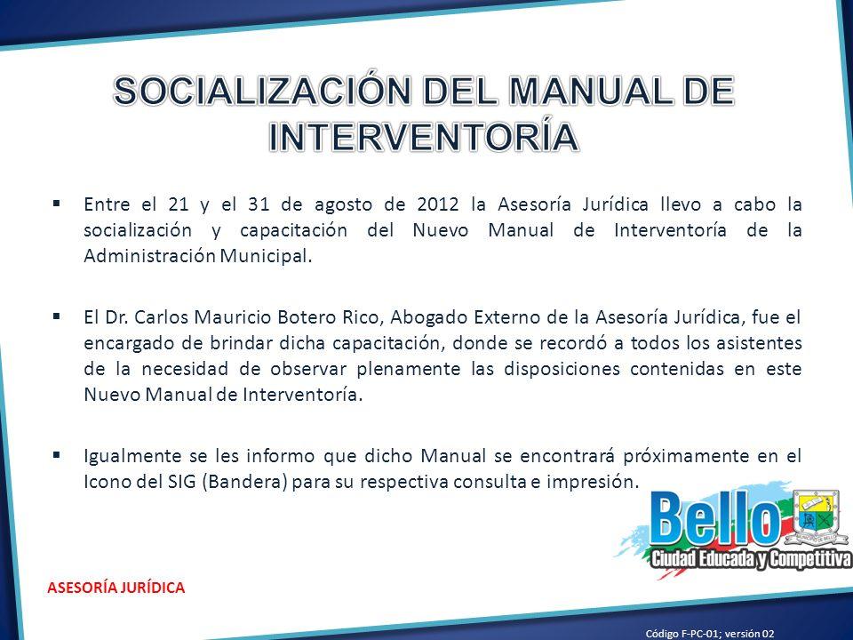 SOCIALIZACIÓN DEL MANUAL DE INTERVENTORÍA