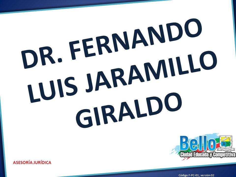 DR. FERNANDO LUIS JARAMILLO GIRALDO