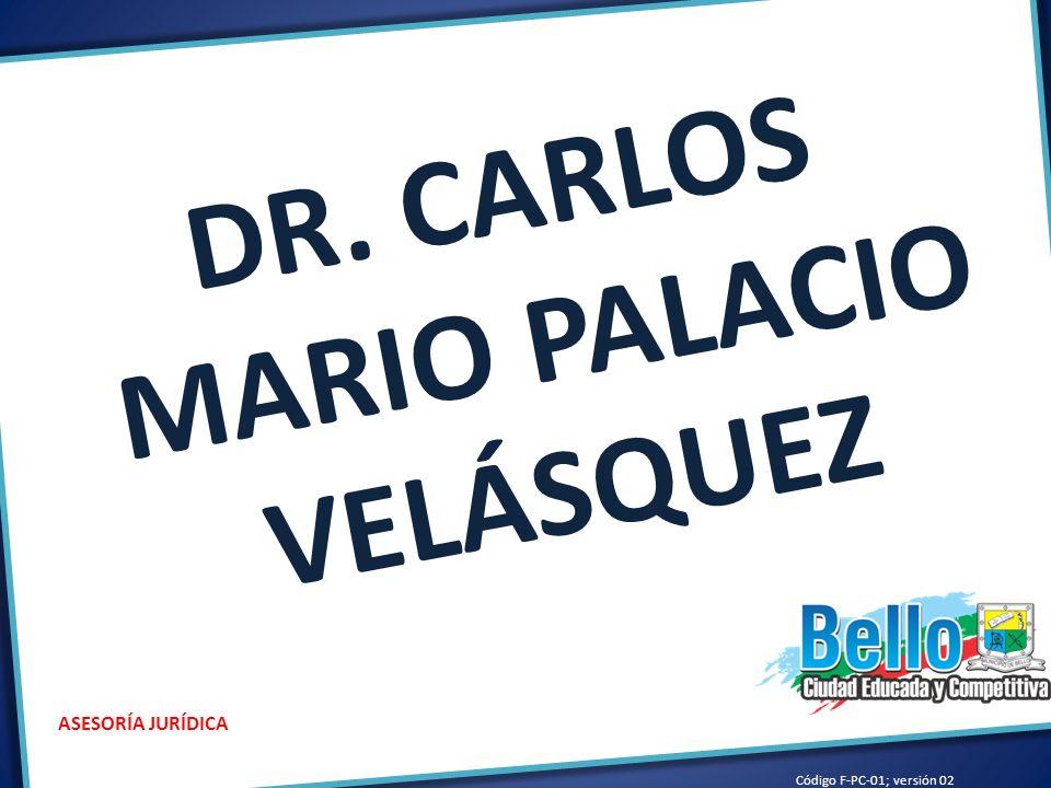 DR. CARLOS MARIO PALACIO VELÁSQUEZ