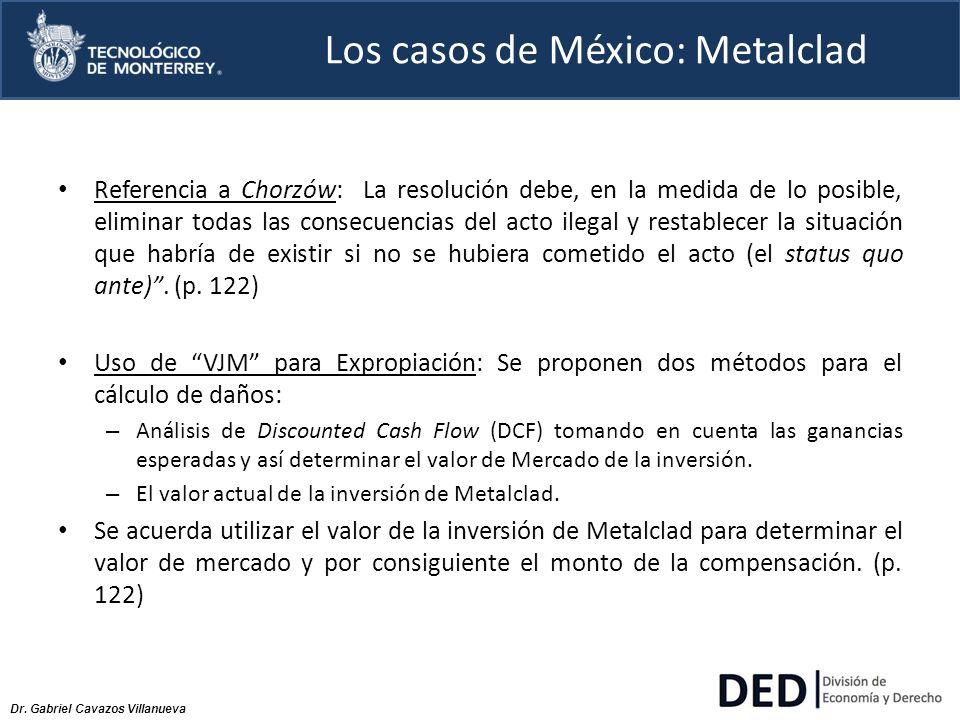 Los casos de México: Metalclad