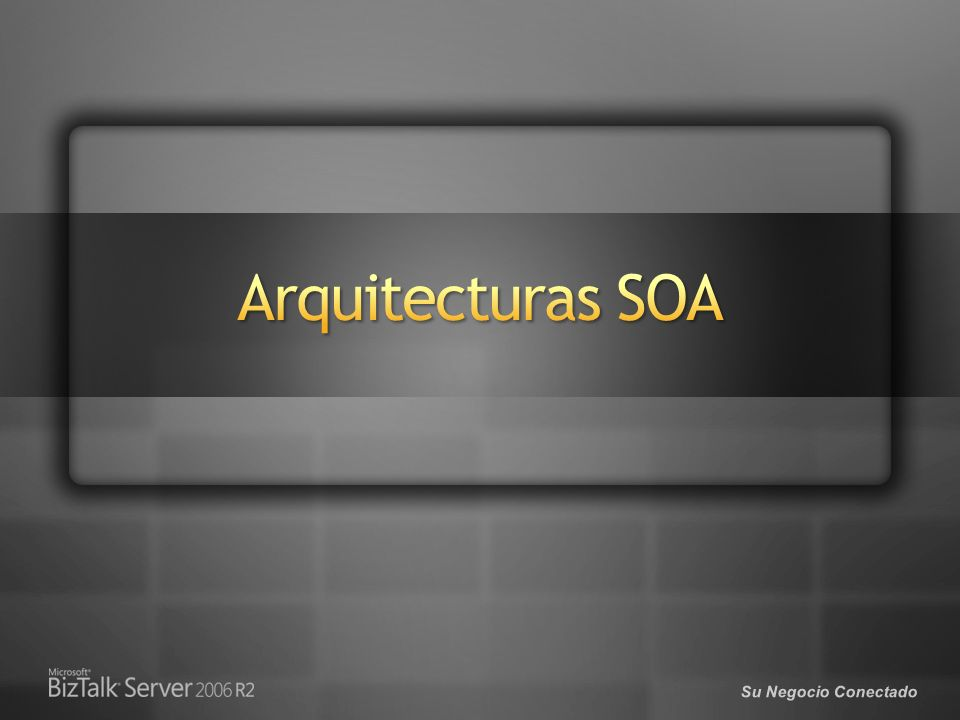 3/29/2017 Arquitecturas SOA. © 2005 Microsoft Corporation. All rights reserved.