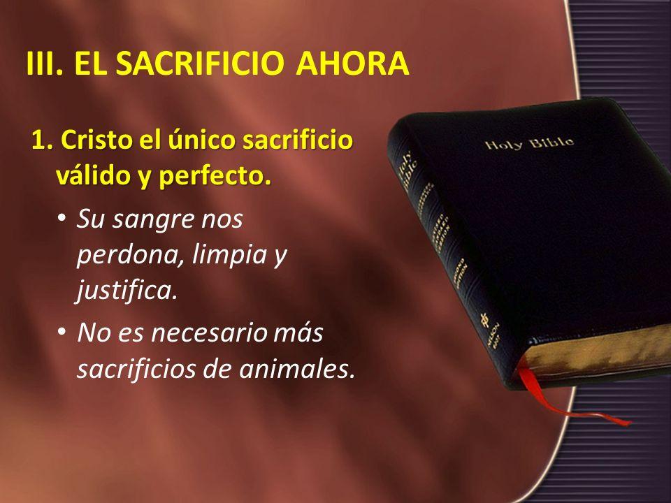 III. EL SACRIFICIO AHORA