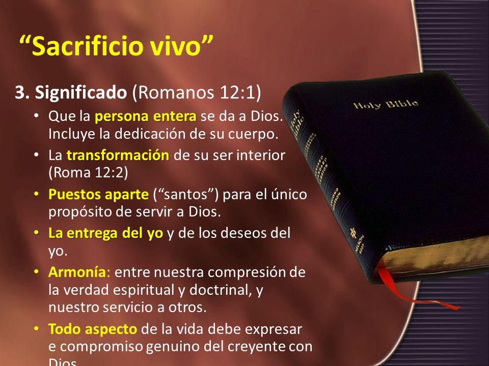 Sacrificio vivo 3. Significado (Romanos 12:1)