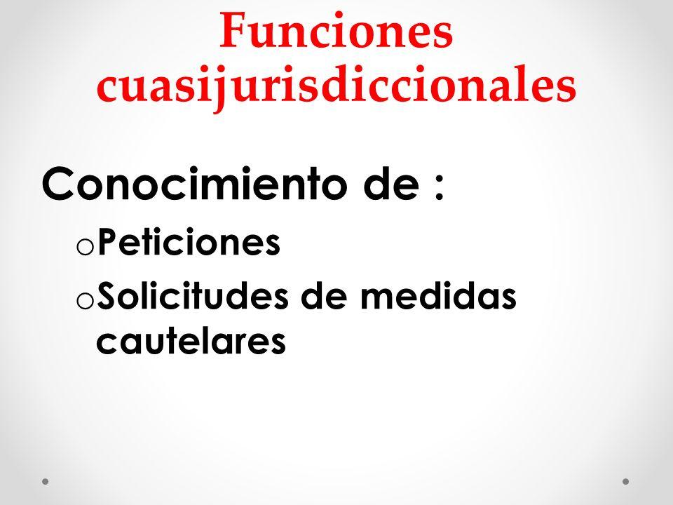 Funciones cuasijurisdiccionales