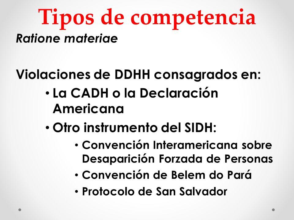 Tipos de competencia Violaciones de DDHH consagrados en: