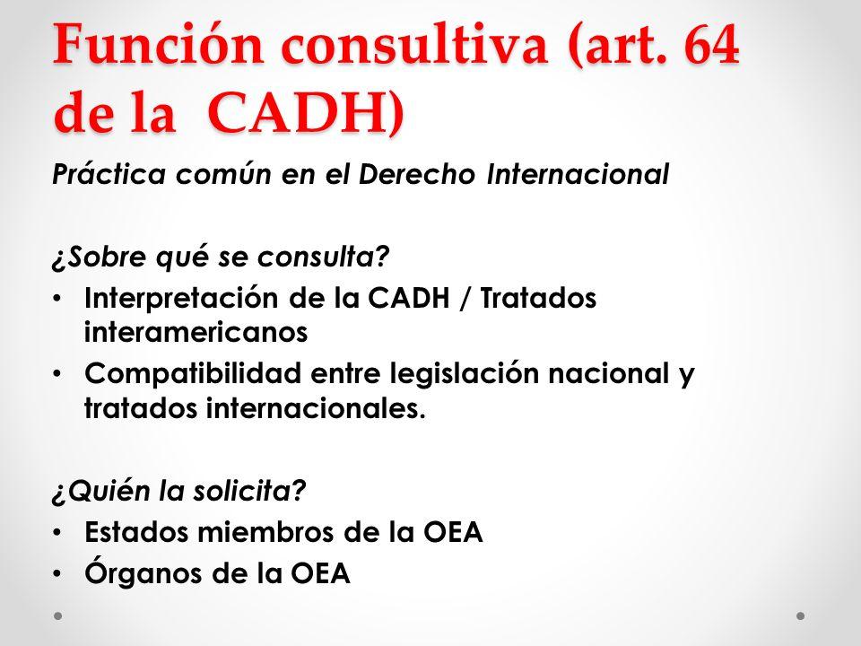 Función consultiva (art. 64 de la CADH)