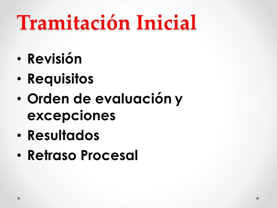 Tramitación Inicial Revisión Requisitos