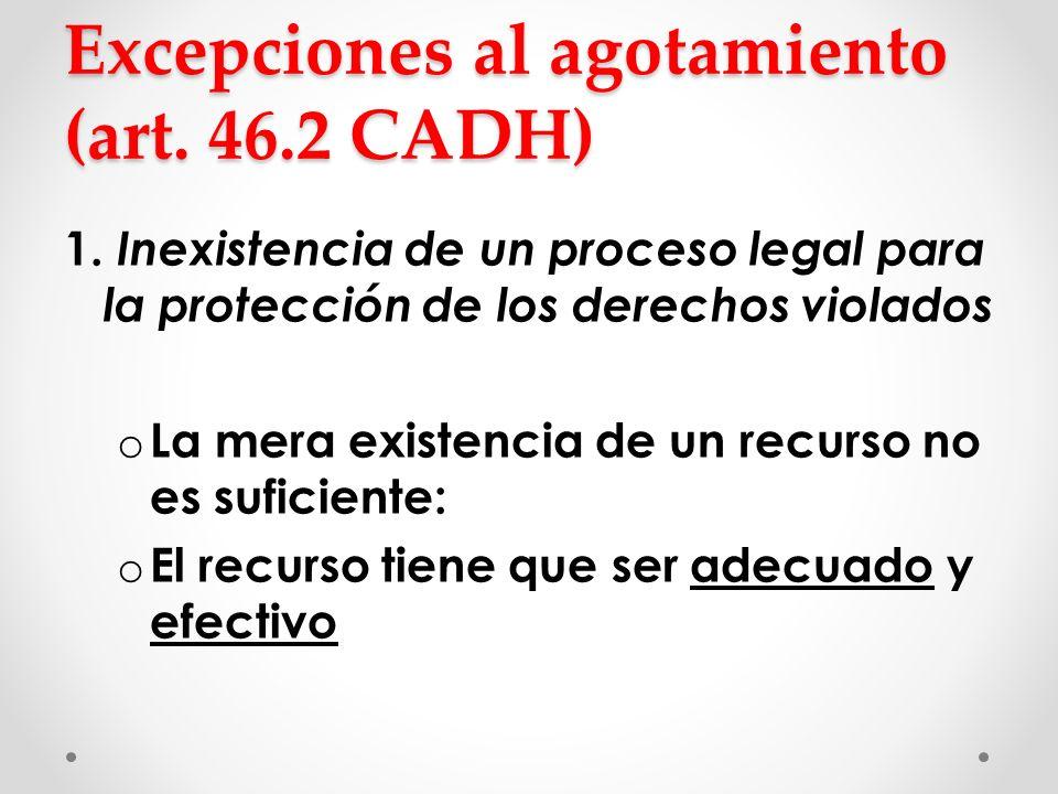 Excepciones al agotamiento (art. 46.2 CADH)