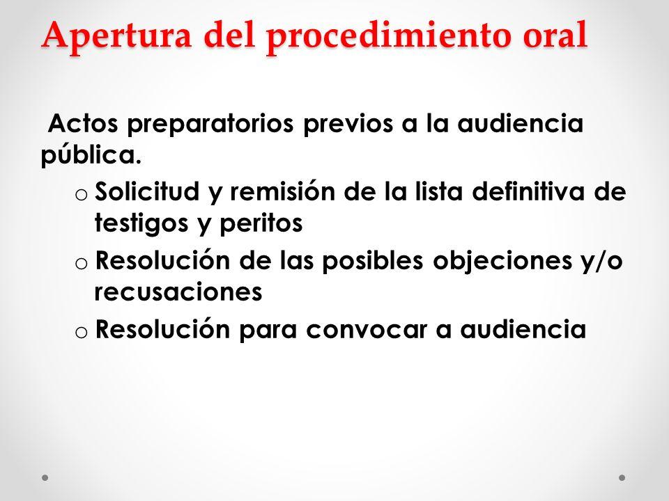 Apertura del procedimiento oral