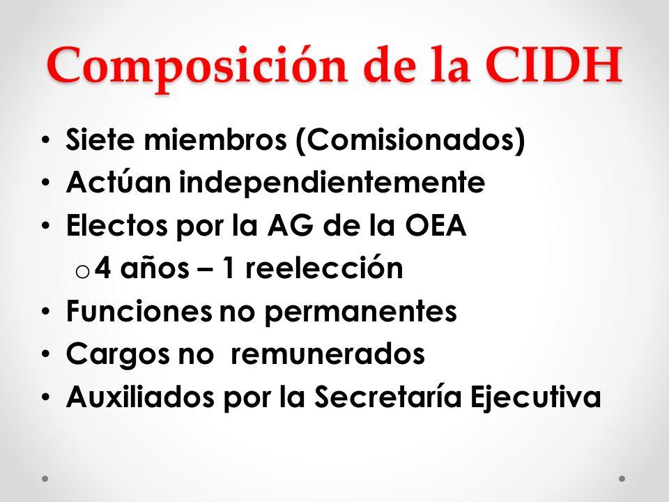 Composición de la CIDH Siete miembros (Comisionados)