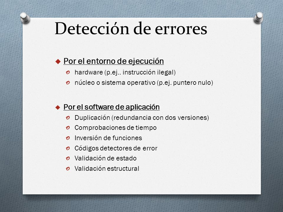 Detección de errores Por el entorno de ejecución