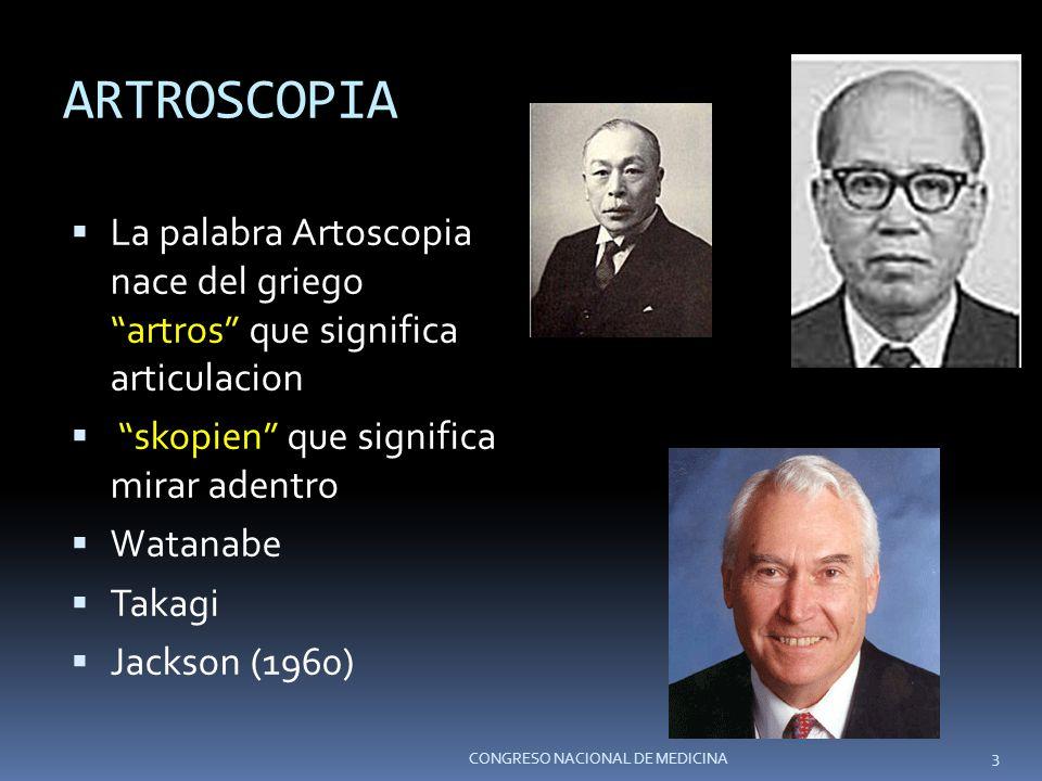 ARTROSCOPIA La palabra Artoscopia nace del griego artros que significa articulacion. skopien que significa mirar adentro.
