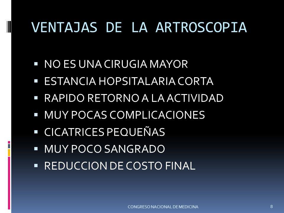 VENTAJAS DE LA ARTROSCOPIA