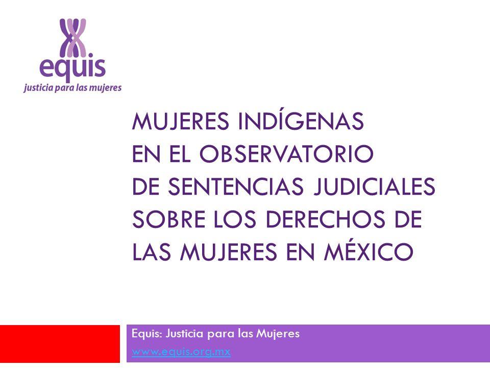 Equis: Justicia para las Mujeres www.equis.org.mx