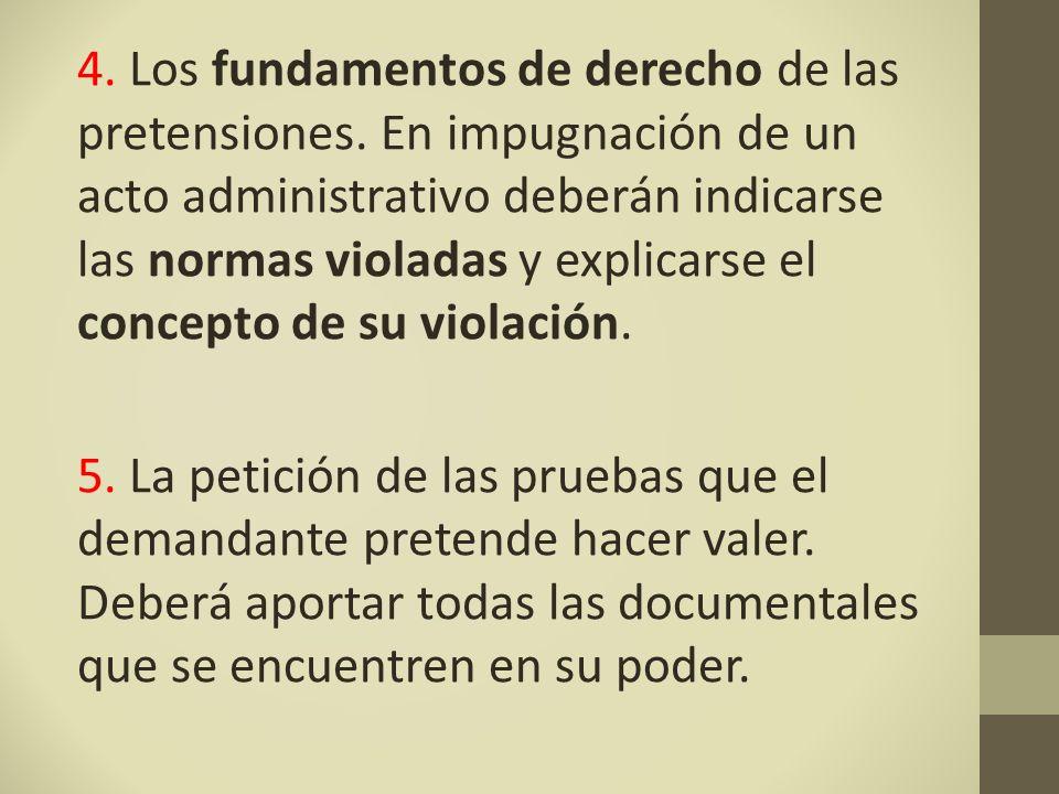 4. Los fundamentos de derecho de las pretensiones