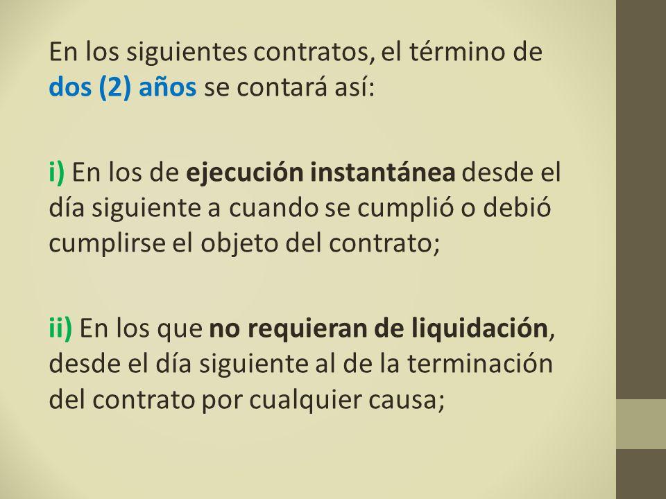 En los siguientes contratos, el término de dos (2) años se contará así: