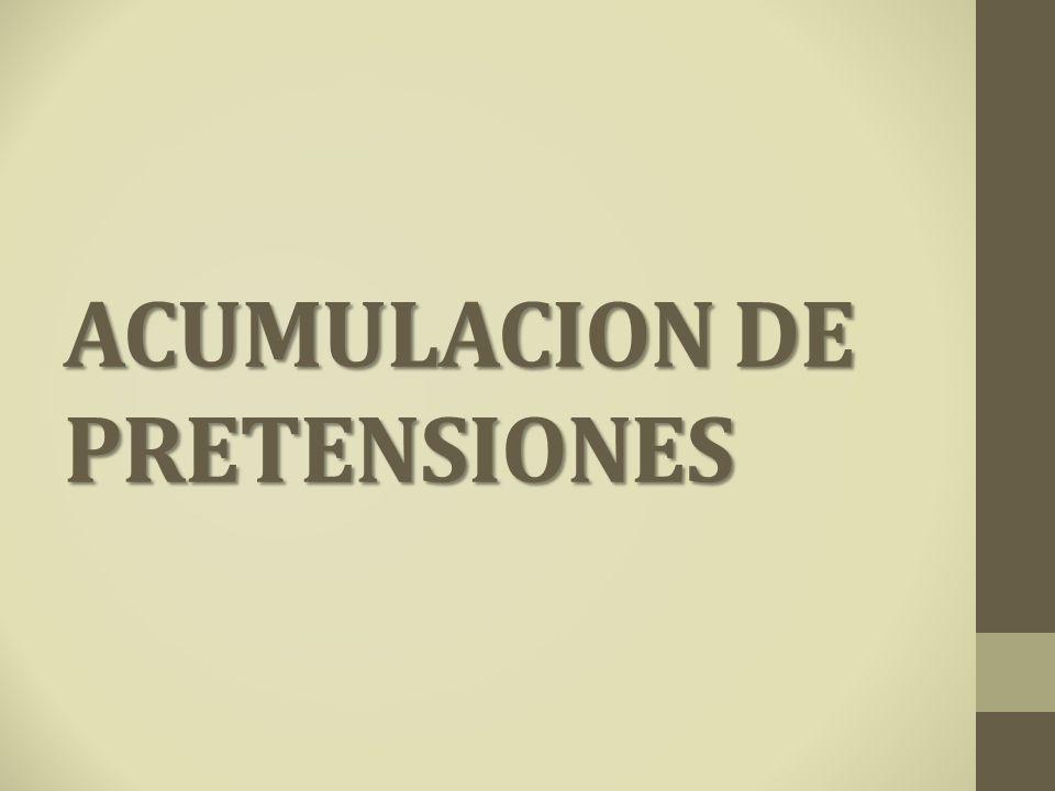 ACUMULACION DE PRETENSIONES