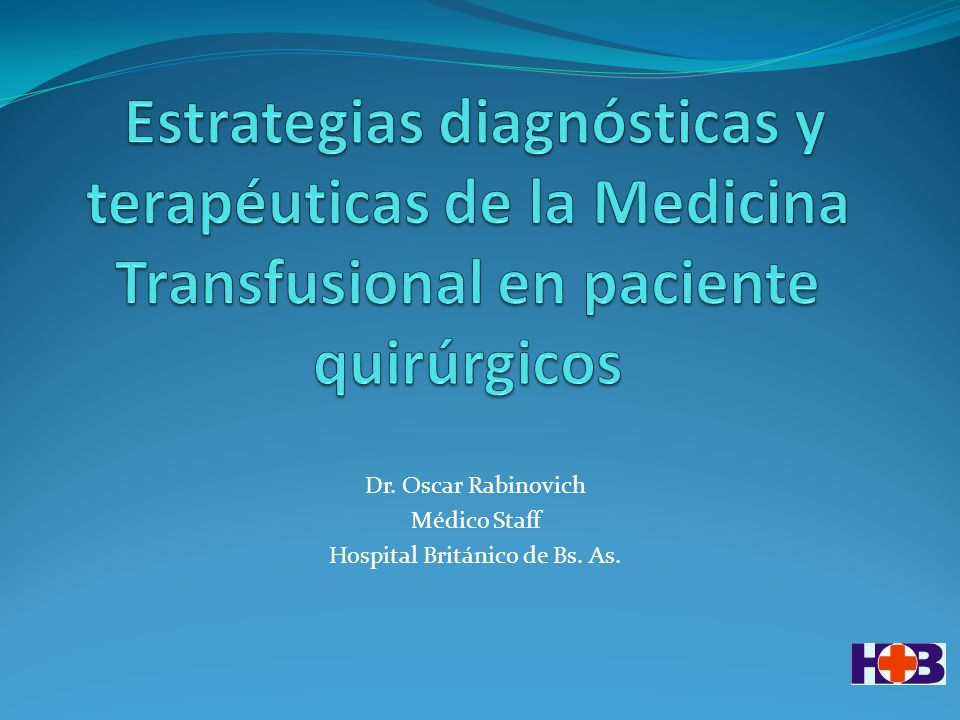 Dr. Oscar Rabinovich Médico Staff Hospital Británico de Bs. As.