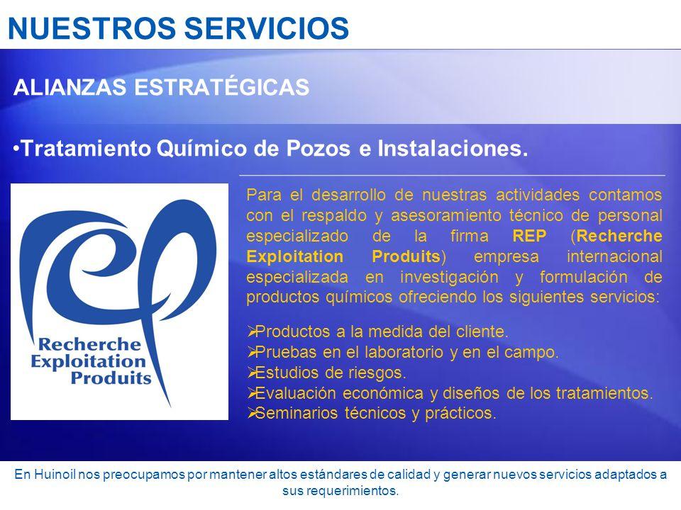 NUESTROS SERVICIOS Tratamiento Químico de Pozos e Instalaciones.