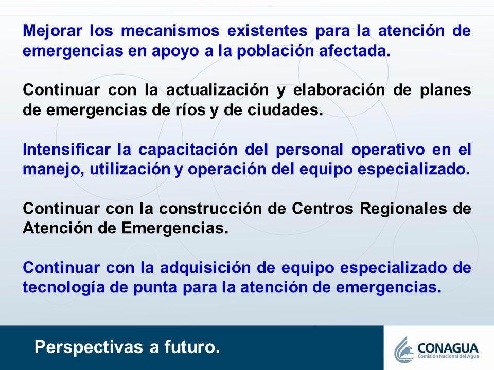 Mejorar los mecanismos existentes para la atención de emergencias en apoyo a la población afectada.