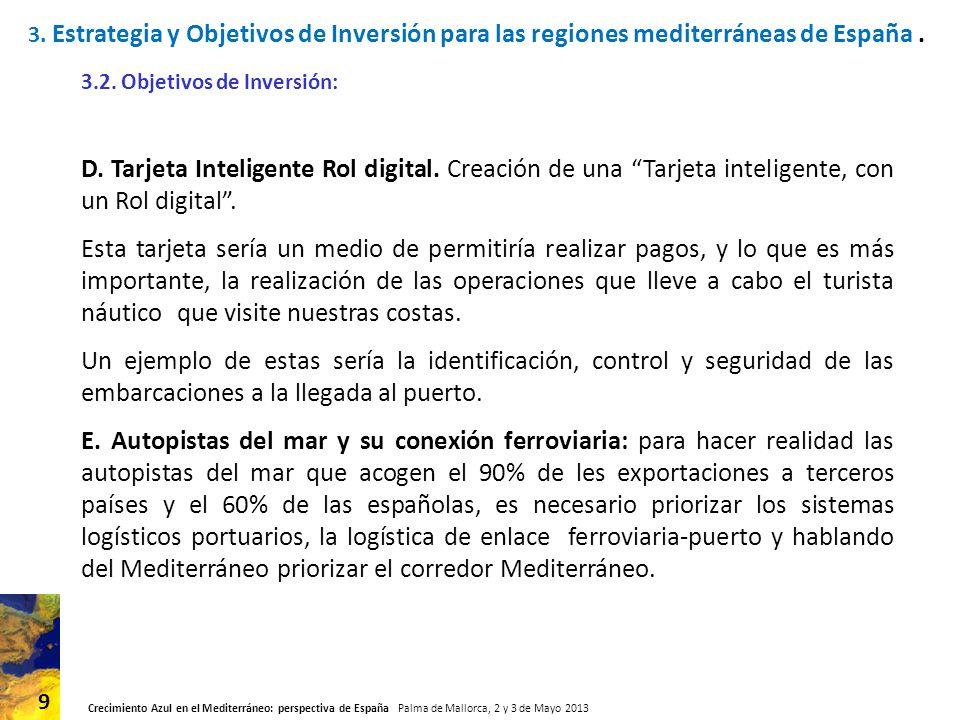 3. Estrategia y Objetivos de Inversión para las regiones mediterráneas de España .