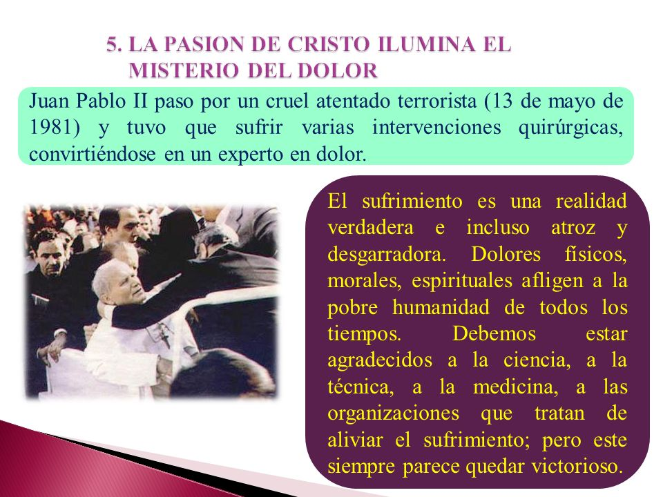 5. LA PASION DE CRISTO ILUMINA EL MISTERIO DEL DOLOR