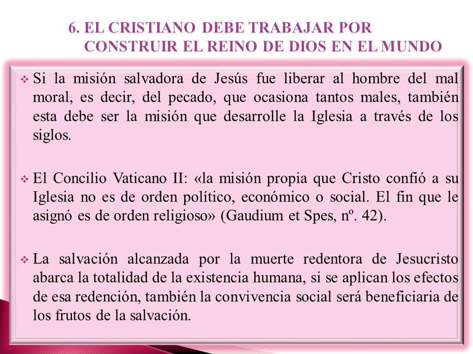 6. EL CRISTIANO DEBE TRABAJAR POR