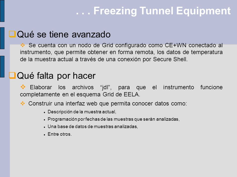 . . . Freezing Tunnel Equipment