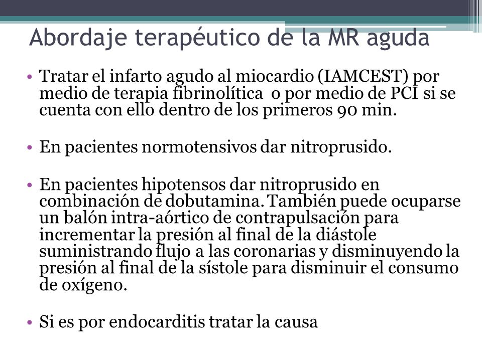 Abordaje terapéutico de la MR aguda