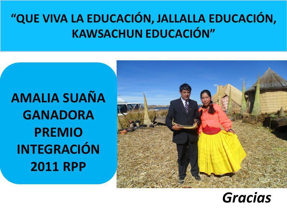 Gracias AMALIA SUAÑA GANADORA PREMIO INTEGRACIÓN 2011 RPP