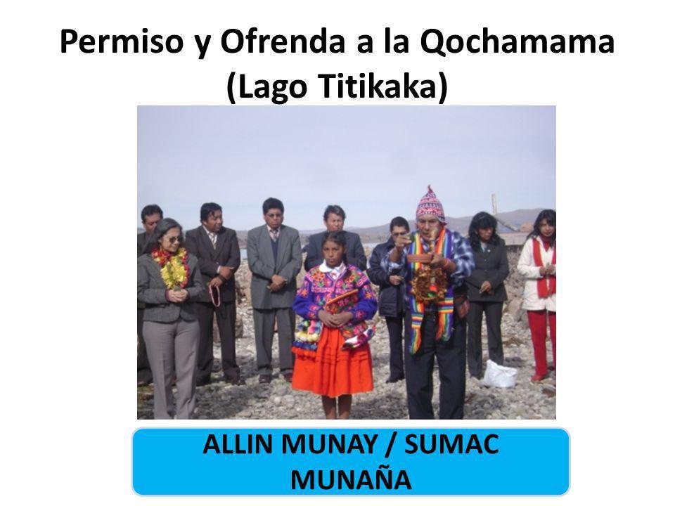 Permiso y Ofrenda a la Qochamama (Lago Titikaka)