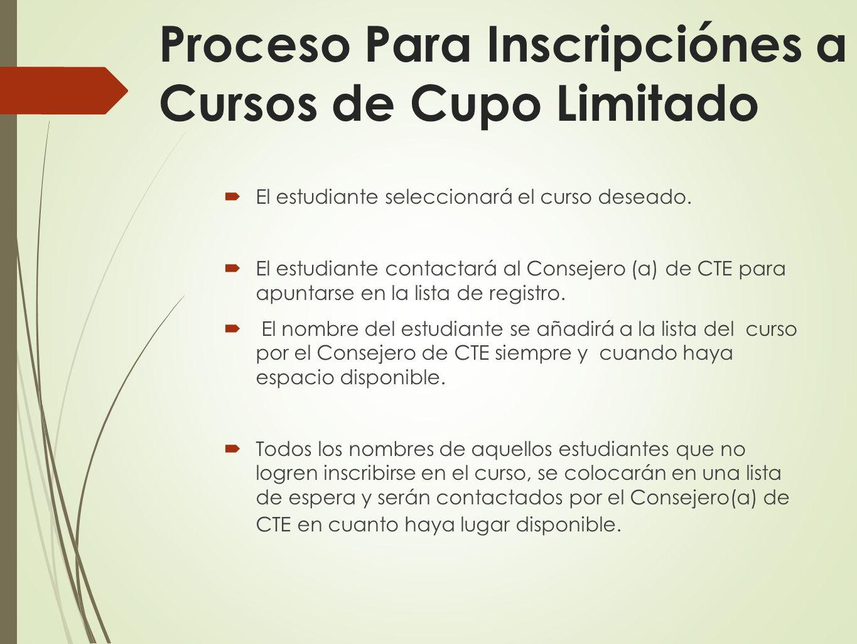 Proceso Para Inscripciónes a Cursos de Cupo Limitado