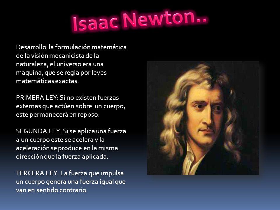 Isaac Newton..