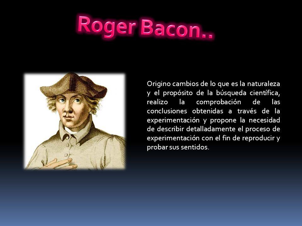 Roger Bacon..