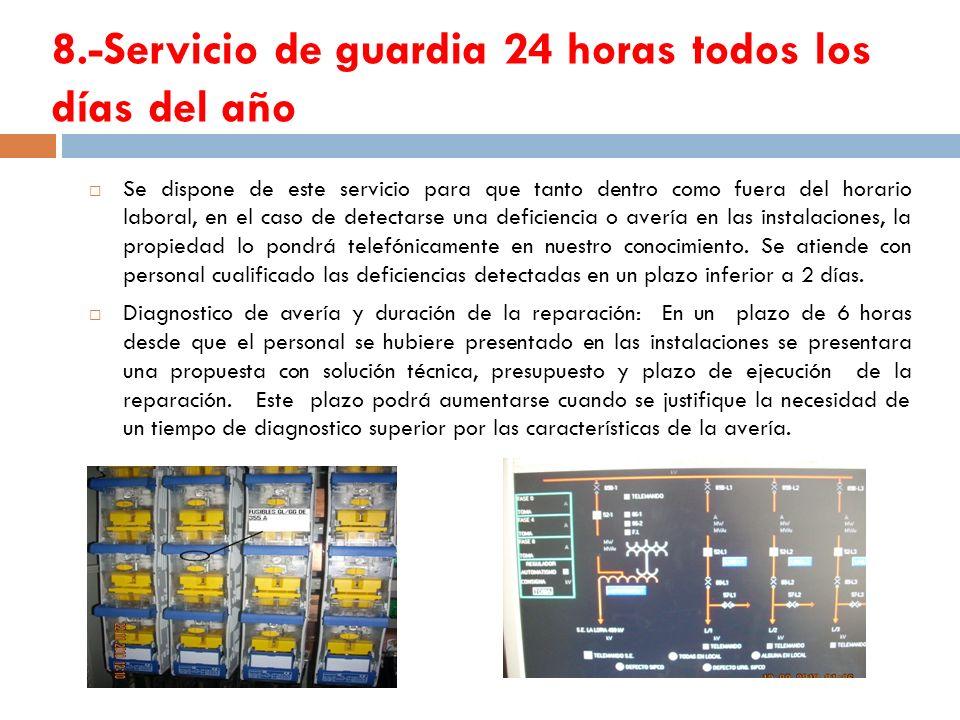 8.-Servicio de guardia 24 horas todos los días del año