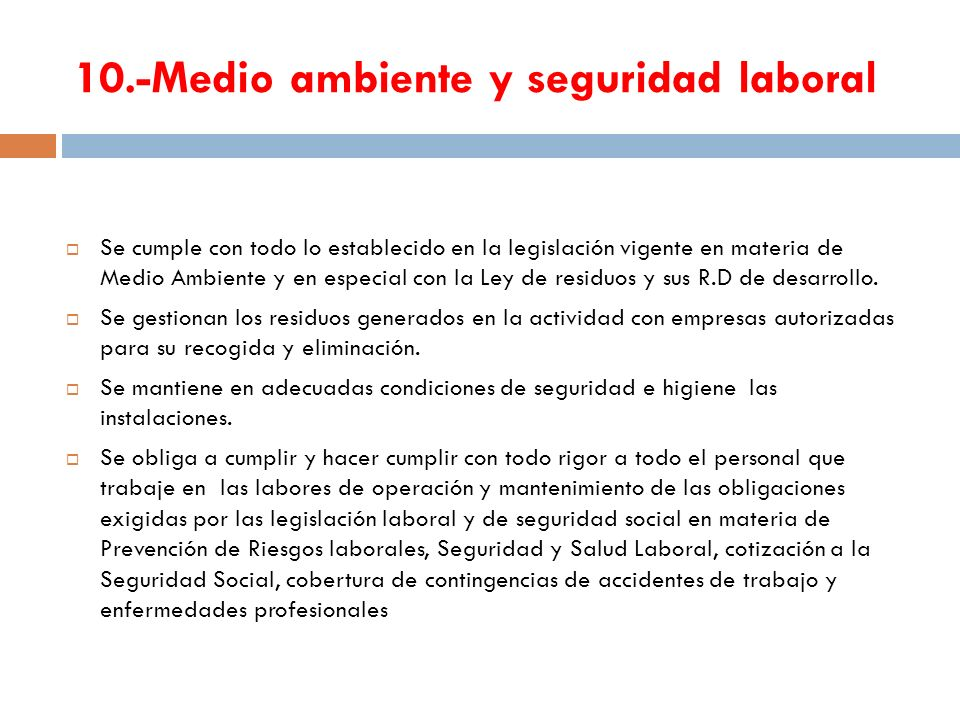 10.-Medio ambiente y seguridad laboral